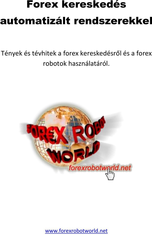 háló kereskedési robot)