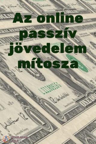 Passzív jövedelem források – Online (példákkal)