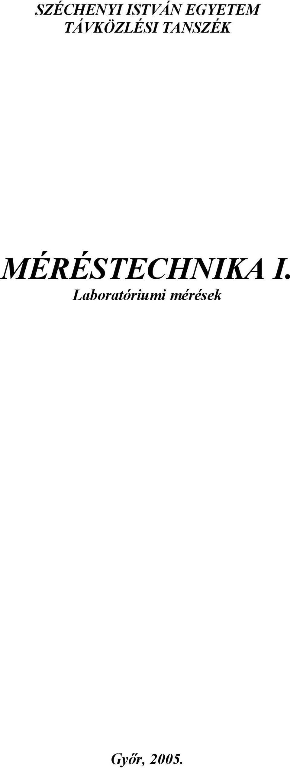 a kereskedelem laboratóriumi iskolájának működési elve)