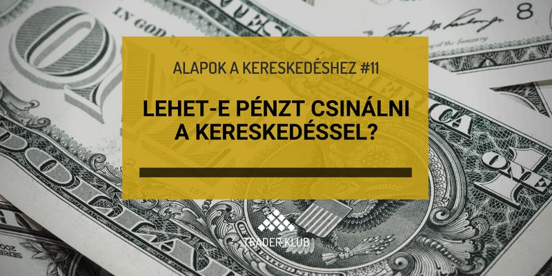 hol lehet pénzt keresni a tanuláshoz)