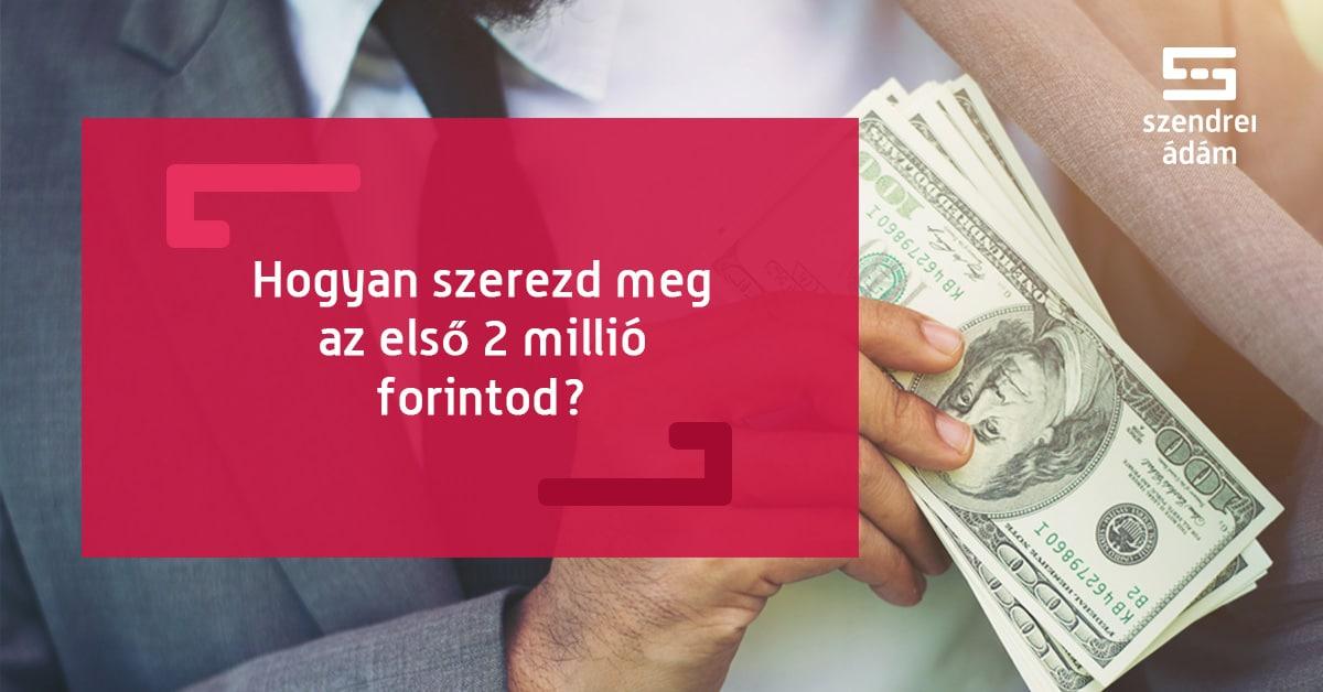 pénzzel, hogyan lehet pénzt keresni)