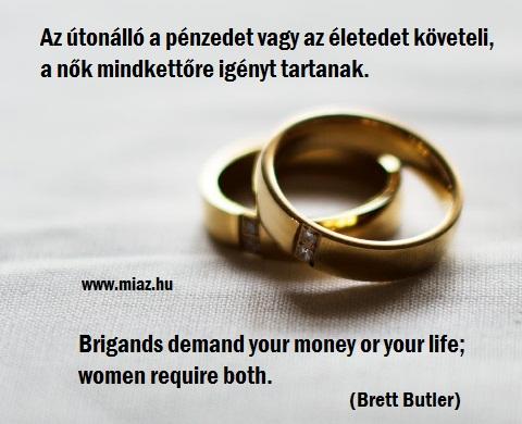 az élet értelme a pénzszerzés)