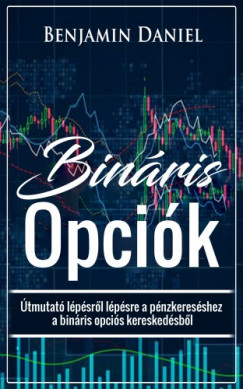 stratégiák a kezdők bináris opcióin történő pénzkeresésre)